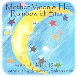 Mother Moon and Her Rainbow of Stars