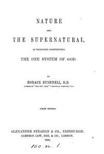Nature and the Supernatural  as Together Constituting the One System of God