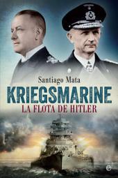 Kriegsmarine: La flota de Hitler