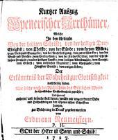Kurtzer Auszug Spenerischer Irrthümer, welche in den Articuln von der heiligen Schrifft, von der heiligen Drey-Einigkeit, von Christo, ... der Erkänntniß der Mehrheit zur Gottseligkeit nachtheilig fallen