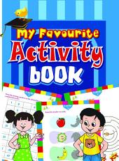 MY FAVOURITE ACTIVITY BOOK