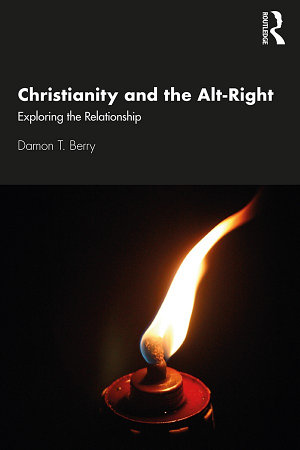 Christianity and the Alt-Right
