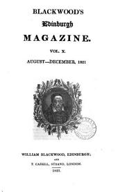 The Edinburgh monthly magazine [afterw.] Blackwood's Edinburgh magazine [afterw.] Blackwood's magazine: Volume 10