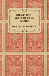 The Official Rules of Card Games - Hoyle Up-To-Date