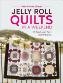 Jelly Roll Quilts in a Weekend PDF