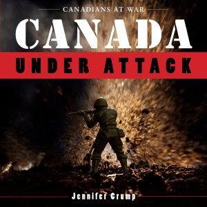 Canada Under Attack