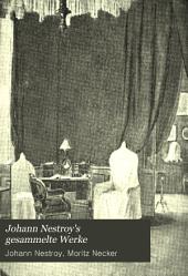Johann Nestroy's Gesammelte Werke: Bände 11-12