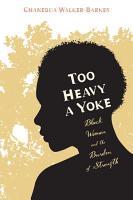 Too Heavy a Yoke PDF