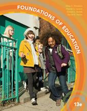 Foundations of Education: Edition 13