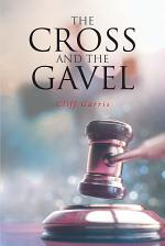 The Cross and the Gavel