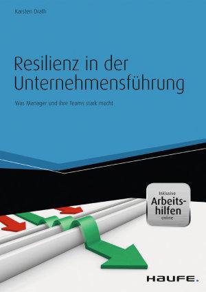 Resilienz in der Unternehmensf  hrung   inkl  eBook und Arbeitshilfen online PDF