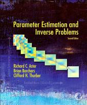 Parameter Estimation and Inverse Problems: Edition 2