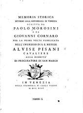 Memoria storica intorno alla repubblica di Venezia, per la 1. volta pubblicata (per cura di Antoniogiovanni Bonicelli).