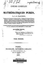 Cours complet de mathématiques pures: Volume1
