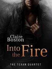 Into the Fire: The Texan Quartet