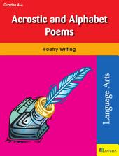 Acrostic and Alphabet Poems: Poetry Writing