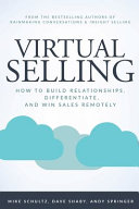 Virtual Selling  How to Build Relationships  Differentiate  and Win Sales Remotely