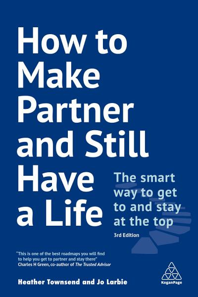 Download How to Make Partner and Still Have a Life Book