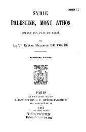 Syrie, Palestine, Mont Athos: voyage aux pays du passé