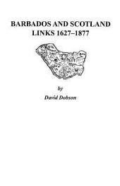 Barbados and Scotland, Links 1627-1877