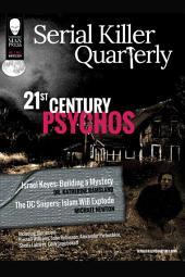 """Serial Killer Quarterly Vol.1 No.1 """"21st Century Psychos"""""""