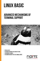 Advanced mechanisms of terminal support: Linux Basic. AL1-026
