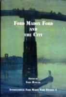 Ford Madox Ford and the City PDF
