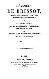 Mémoires de Brissot ... sur ses contemporains: et la révolution française, Volume3