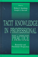 Tacit Knowledge in Professional Practice