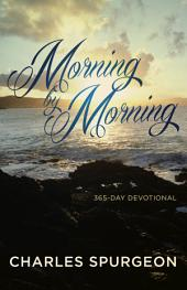 Morning By Morning (365 Day Devotional)