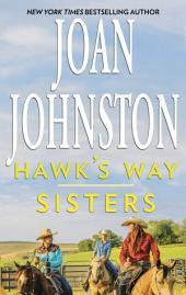 Hawk's Way: Sisters