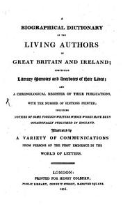 A Biographical Dictionary of the Living Authors of Great Britain and Ireland PDF