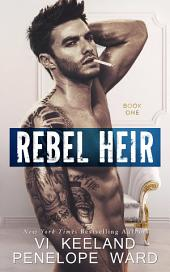 Rebel Heir: Book One