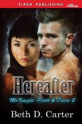 Hereafter [McKnight, Perth & Daire 2]