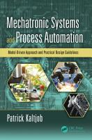 Mechatronic Systems and Process Automation PDF