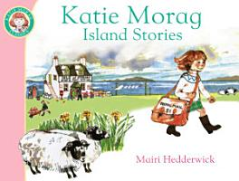 Katie Morag s Island Stories PDF