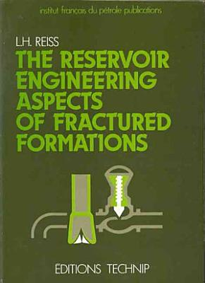 The Reservoir Engineering Aspects of Fractured Formations