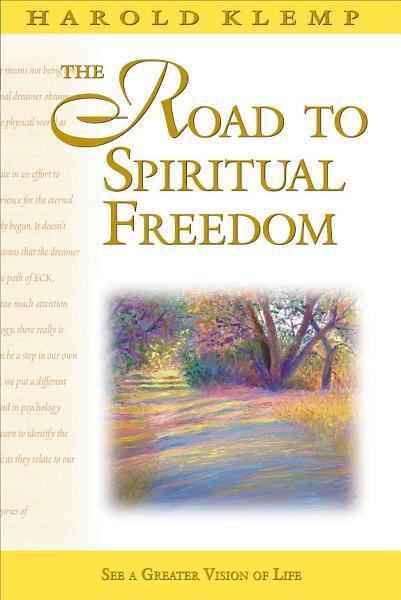 Download The Road to Spiritual Freedom  Mahanta Transcripts  Book 17 Book