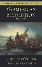 The American Revolution: 1763-1783