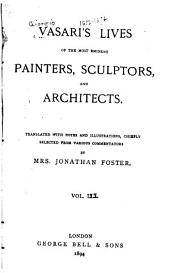 Lives of the Most Eminent Painters, Sculptors, and Architects: Volume 3