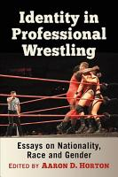 Identity in Professional Wrestling PDF