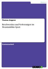 Beschwerden und Verletzungen im Mountainbike-Sport