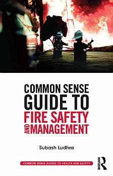 Common Sense Guide to Fire Safety and Management PDF