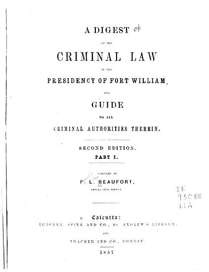 A Digest of the Criminal Law of the Presidency of Fort William PDF