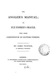 The angler's manual; or, fly-fisher's oracle