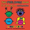 The Feelings Book   el Libro de Los Sentimientos
