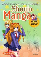 Panduan Mudah & Lengkap Menggambar Shoujo Manga