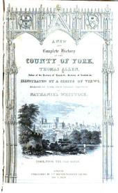 A new and complete history of the county of York: Volumes 1-2