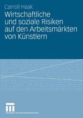 Wirtschaftliche und soziale Risiken auf den Arbeitsmärkten von Künstlern