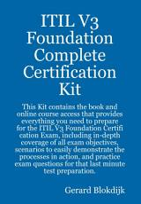 ITIL V3 Foundation Complete Certification Kit   Study Guide Book and Online Course PDF